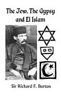 Jew, The Gypsy, and El Islam, The